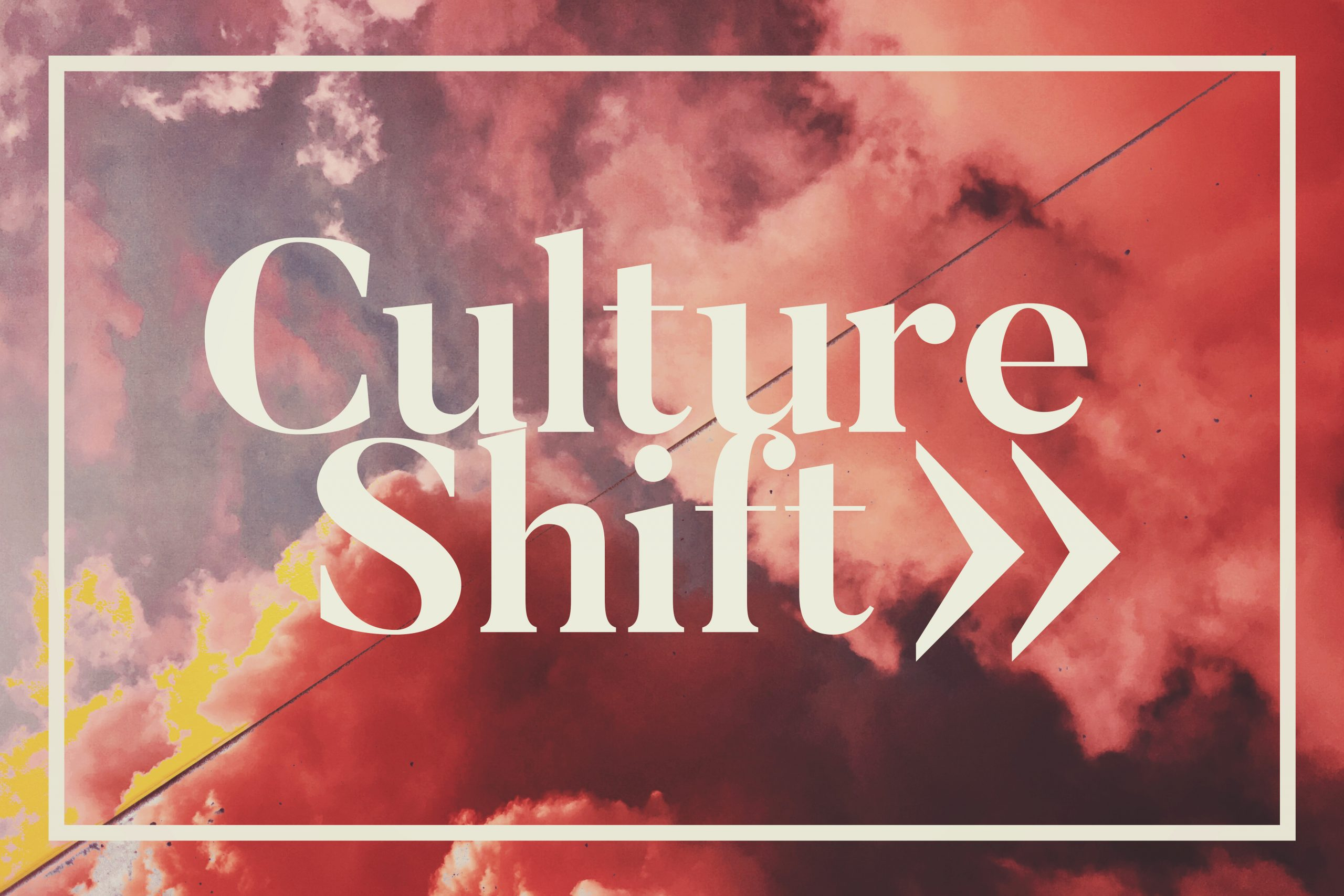 Company Culture/Shift