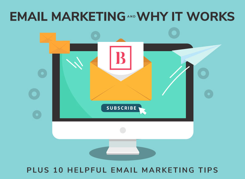 Email Marketing and Why it Works